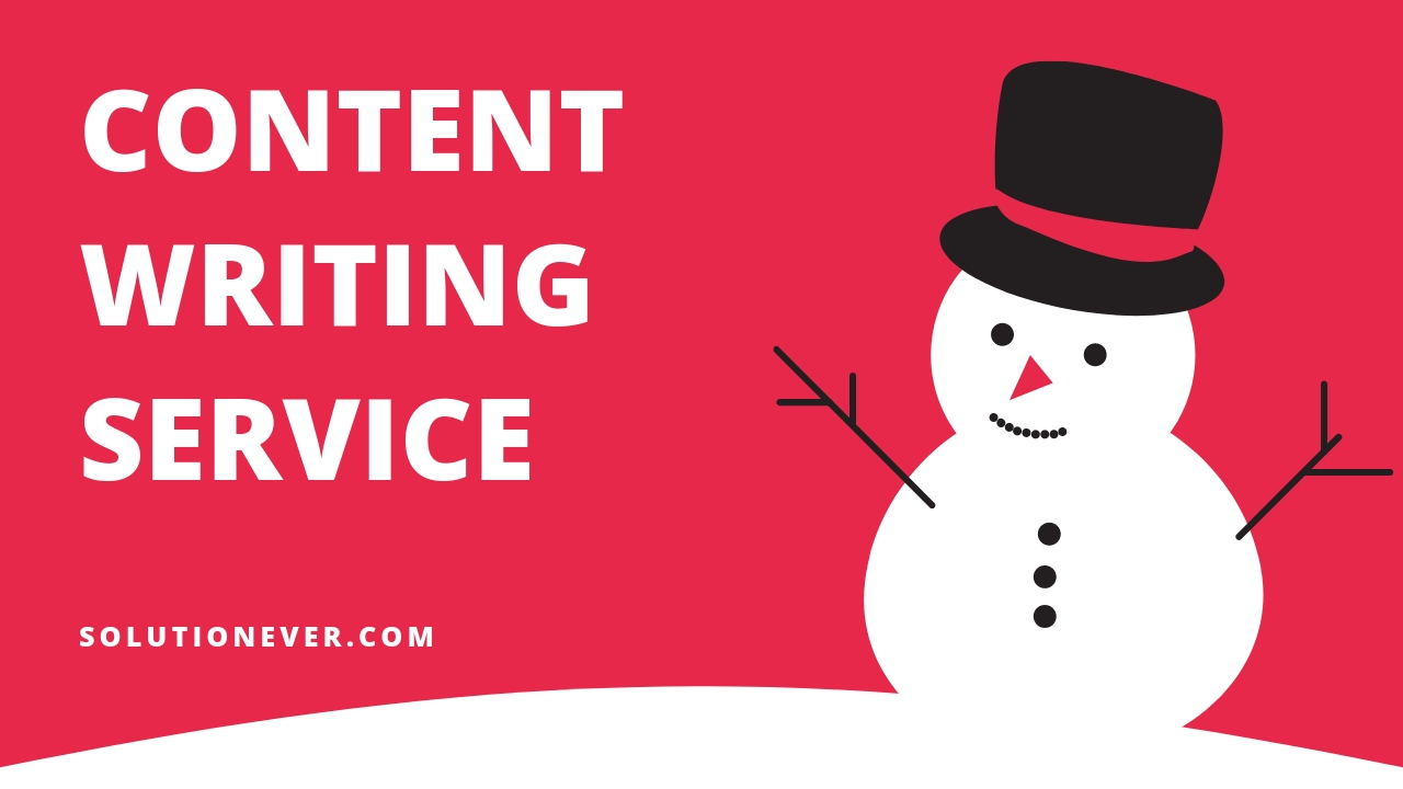 Content writing Service by solutionever