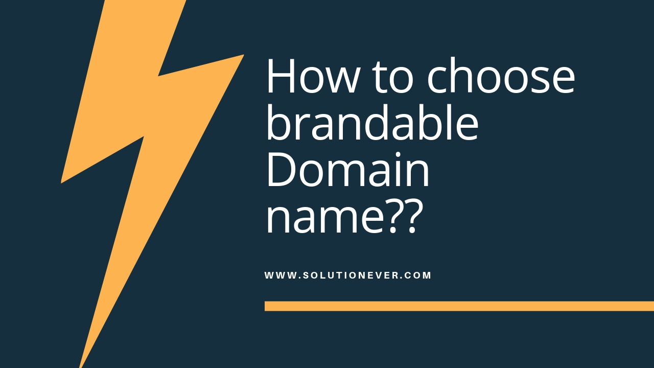 How to choose brandable domain name