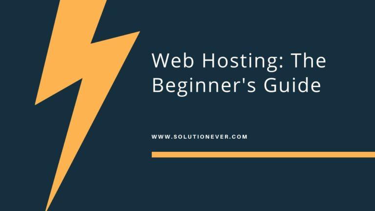 Web Hosting Beginner's Guide